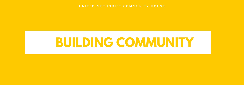 UMCH Building Community
